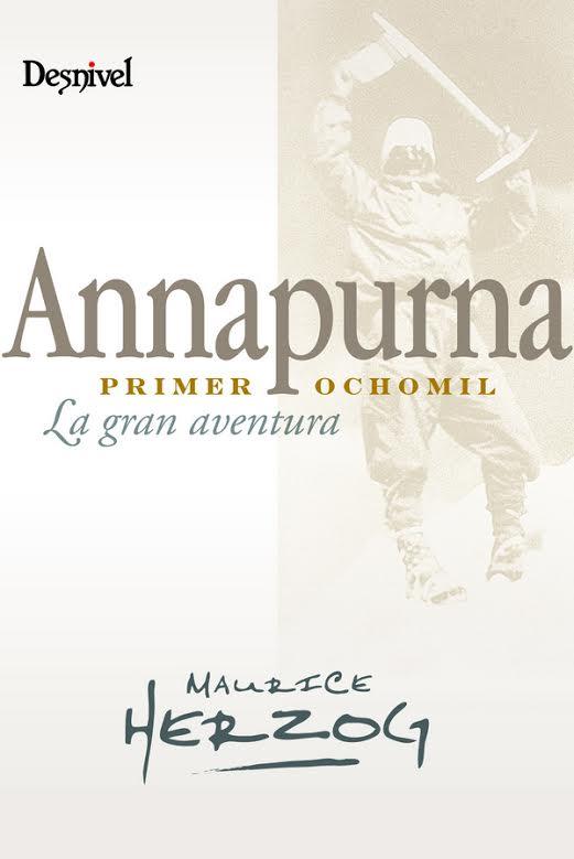 Annapurna, primer ochomil.